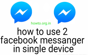Use two Facebook Messanger in Single Phone