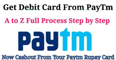 How to get debit card from paytm