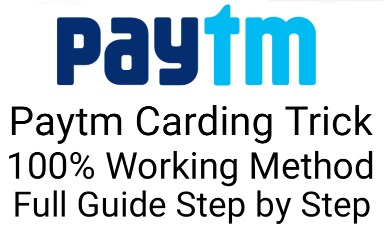 Paytm Carding Trick 100% Working Method of 2019