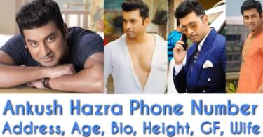 Ankush Hazra Phone Number, Address, Wife, GF