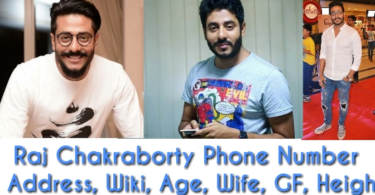 Raj Chakraborty Phone Number, Contact Details, House Address