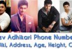 Dev adhikari phone number, age, wiki, gf, address