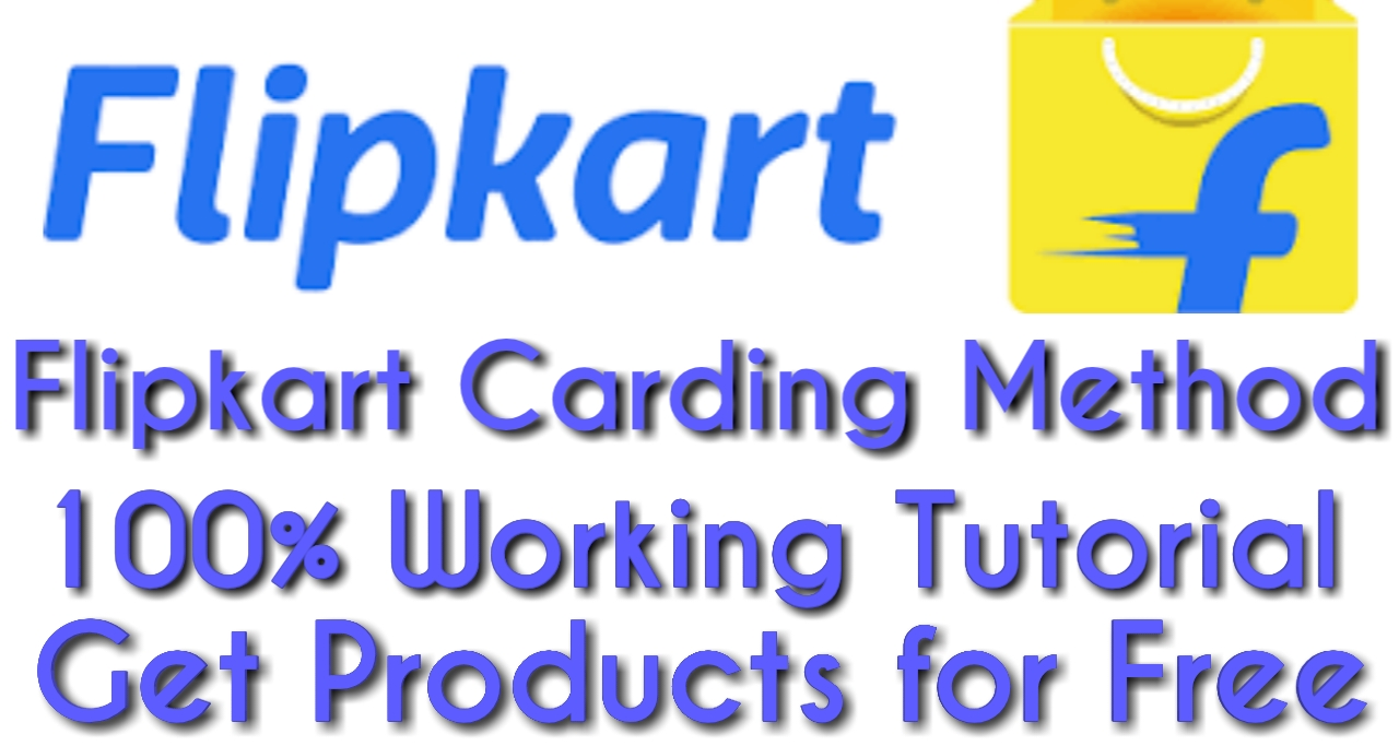 Flipkart Carding Method Of 2019 Latest 100% Working Trick